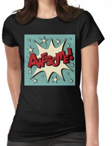 Comic Bubble in Pop Art Style with Expression Awesome Womens Fitted T-Shirt