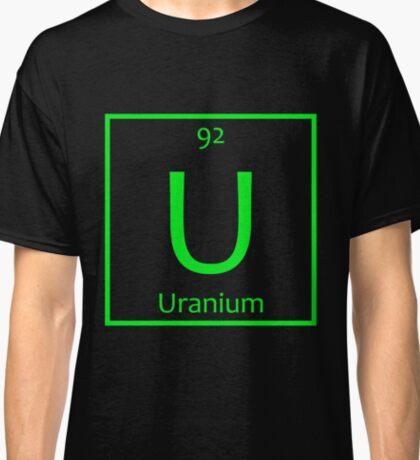 Uranium (U) Chemical Symbol Classic T-Shirt