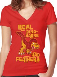 Real dinosaurs had feathers Women's Fitted V-Neck T-Shirt