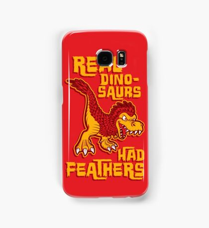 Real dinosaurs had feathers Samsung Galaxy Case/Skin