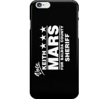 Keith Mars for Sheriff (White) iPhone Case/Skin