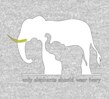 Only Elephants Should Wear Ivory Kids Clothes