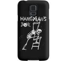 Hangman's Joke  Samsung Galaxy Case/Skin