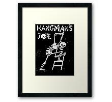 Hangman's Joke  Framed Print