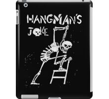 Hangman's Joke  iPad Case/Skin