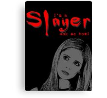 Buffy the Vampire Slayer Buffy Quote Canvas Print
