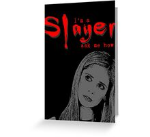 Buffy the Vampire Slayer Buffy Quote Greeting Card