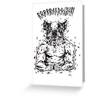 RRRAAARRGH!!  Boston Were-ier Greeting Card