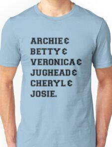 Riverdale - Archie & Betty & Veronica & Jughead & Cheryl & Josie Unisex T-Shirt
