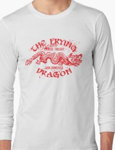 The Frying Dragon Chinese takeout Long Sleeve T-Shirt