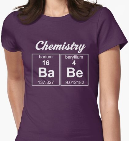 Chemistry Babe Womens Fitted T-Shirt
