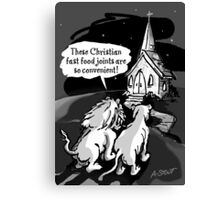 Christians: Fast food for lions!  Canvas Print