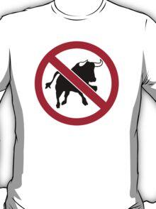 No bulls T-Shirt