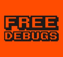 FREE DEBUGS by tinybiscuits