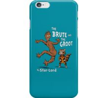 The Brute and The Groot iPhone Case/Skin