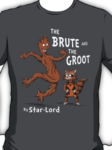 The Brute and The Groot T-Shirt