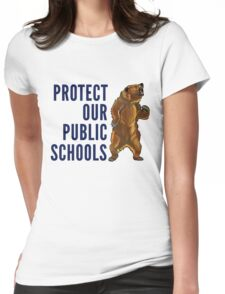 Protect Our Public Schools - Grizzly Bear Image Womens Fitted T-Shirt