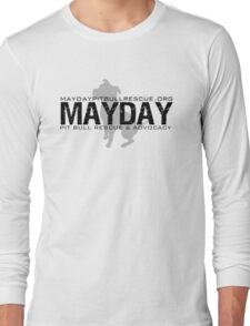 Mayday Pit Bull Rescue & Advocacy Long Sleeve T-Shirt