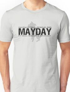 Mayday Pit Bull Rescue & Advocacy Unisex T-Shirt
