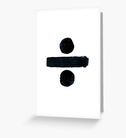 Divide Cover - Ed Sheeeran ÷ Greeting Card