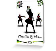 Jiggy Christmas - MistleToe & Whine Greeting Card