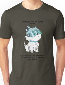 SNUFFLES WAS MY SLAVE NAME - Rick and Morty Unisex T-Shirt
