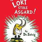How Loki Stole Asgard by HartmanArts