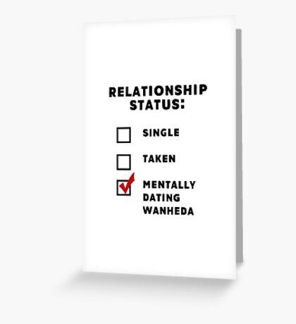 Mentally Dating Wanheda Greeting Card