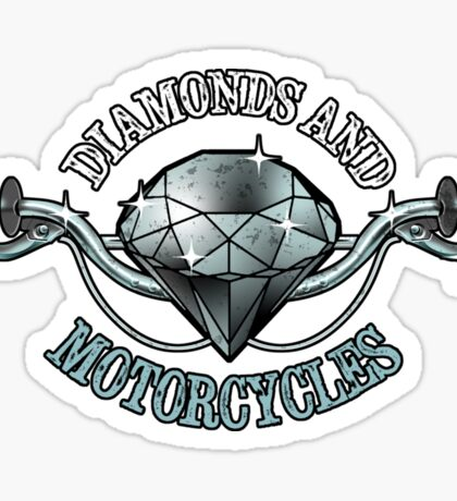 Diamonds and Motocycles copy Sticker