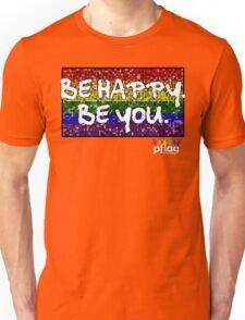Be Happy. Be You. - PFLAG Capital Region Mardi Gras Shirt 2017 Unisex T-Shirt