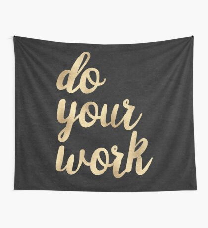 Do Your Work Text - Gold Typography Quote Wall Tapestry