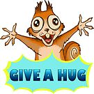 Give a hug squirrel wants you! by Redilion