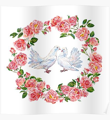 pigeons and wreath of roses Poster