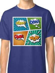 Set of Comics Bubbles in Pop Art Style. Expressions Boom, OMG, Wow, Oops Classic T-Shirt