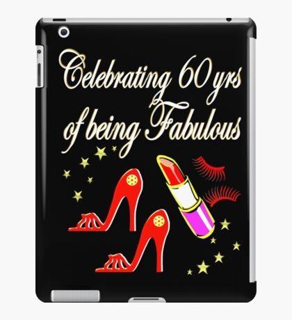 AWESOME 60TH BIRTHDAY FASHIONISTA DESIGN iPad Case/Skin