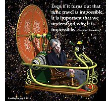 Hawking on Time Travel Photographic Print