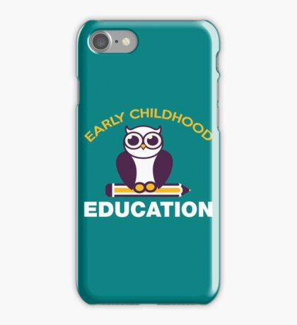 Early childhood education copy iPhone Case/Skin