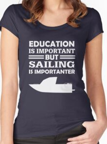 Sailing Is Importanter Women's Fitted Scoop T-Shirt