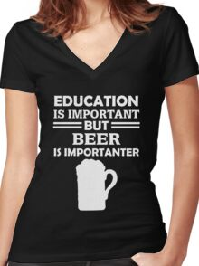 Beer Is Importanter Women's Fitted V-Neck T-Shirt