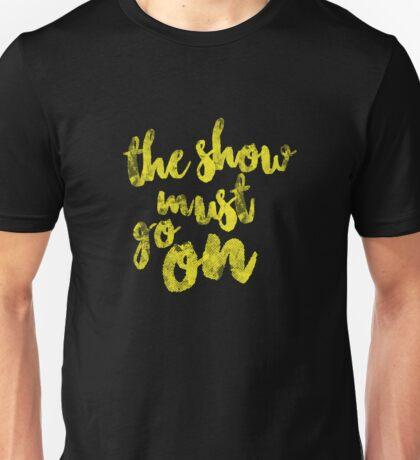 Until the end! Unisex T-Shirt