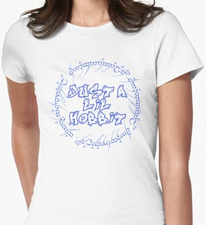 Just a lil hobbit Womens Fitted T-Shirt