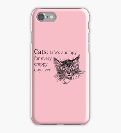 Cats, Life Apology For Every Crappy Day ever copy iPhone Case/Skin