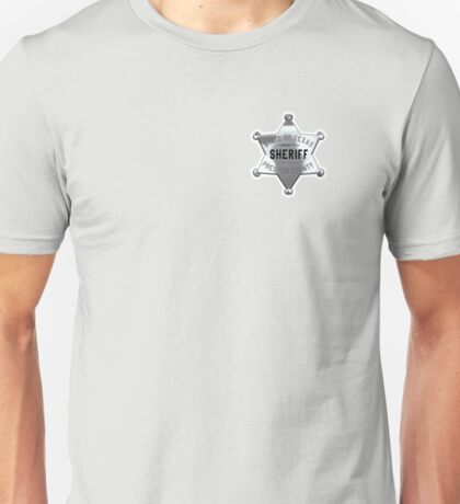 SHERIFF, Lawman, Sheriff badge, Texas, State of Texas, Presidio, County Unisex T-Shirt