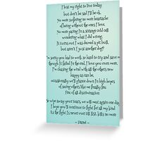 I Lost My Right To Live Greeting Card