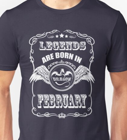 LEGENDS Are Born In February – Dragon Style Unisex T-Shirt