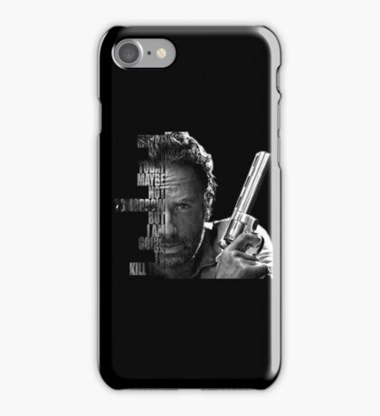 Rick's best quote iPhone Case/Skin
