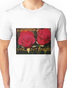 happy valentines Unisex T-Shirt