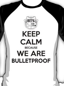 BTS - Keep Calm Because We Are Bulletproof (Black) T-Shirt