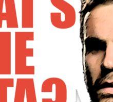 What's The Mata? Sticker