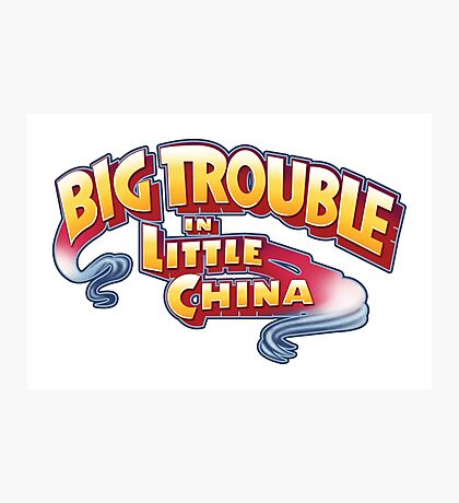 Big Trouble In Little China - HD White Photographic Print